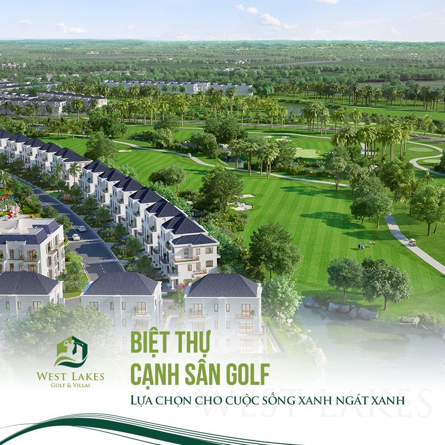 Dự án West Lakes Golf & Villas : Sự phát triển vượt bật